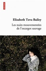 elisabeth tova bailey,escargot,maladie