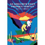 david carkeet,linguistique
