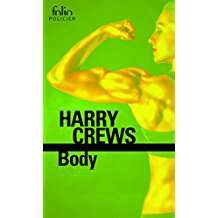 harry crews,bodybuilding