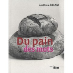 pain,apollonia poilâne,anthologie