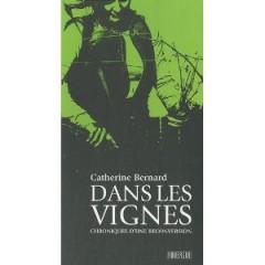catherine bernard,vignes,reconversion,agriculture