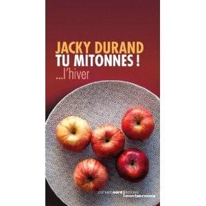 jacky durand,recettes,bonnes adresses,miam !