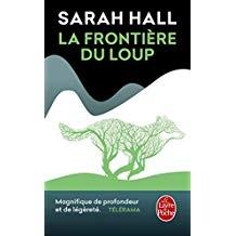 sarah hall,réintroduction du loup